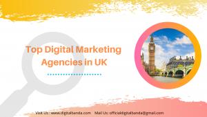 Digital Marketing Agencies in UK